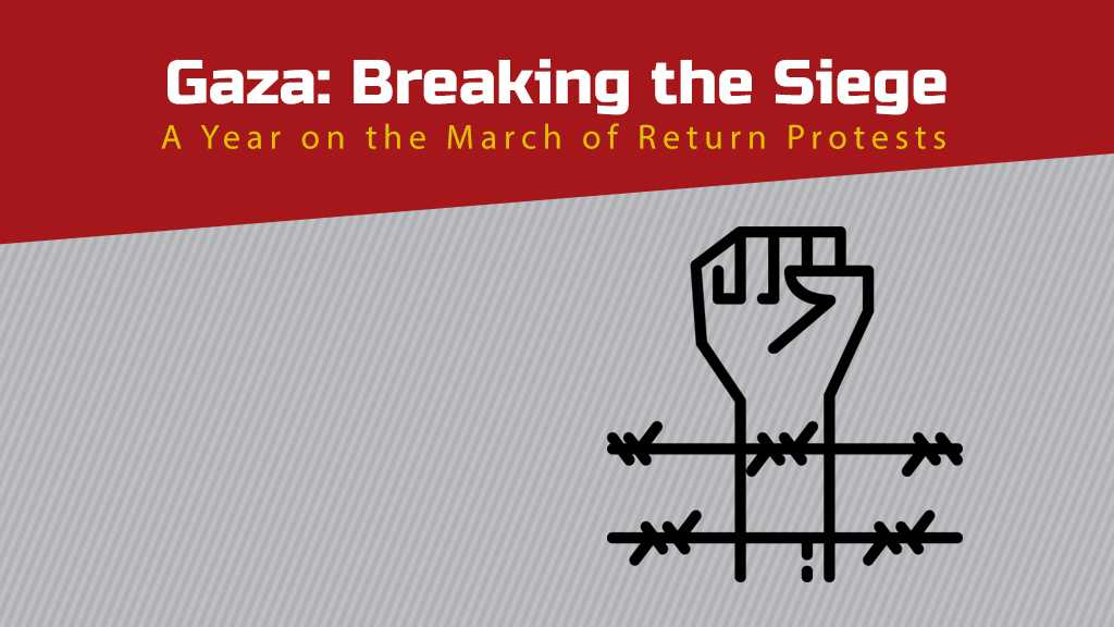 Gaza: Breaking the Siege