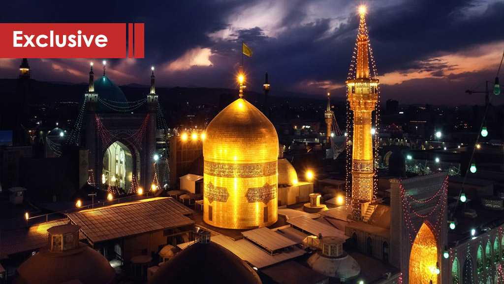 Al-Ahed News Broadcasting Live from Imam Reza (AS) Shrine